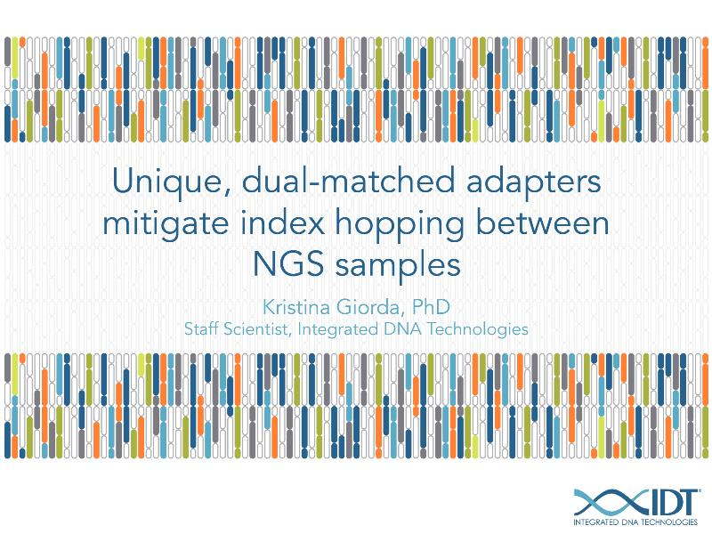 Uniquedual-matchedadaptersmitigateindexhoppingbetweenNGSsamples